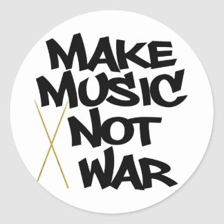 Make Music Not War (Drums) Classic Round Sticker