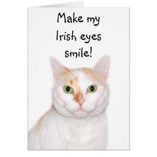 Make my Irish eyes smile! Greeting Card