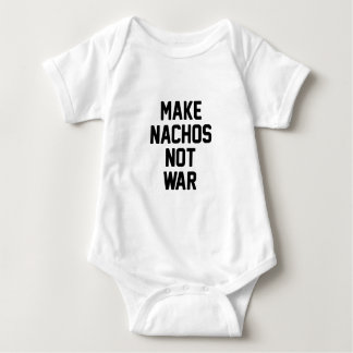Make Nachos Not War Baby Bodysuit