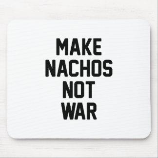 Make Nachos Not War Mouse Pad