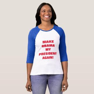Make Obama My President Again - Baseball T-shirt