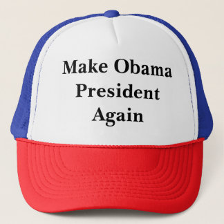 Make Obama President Again Trucker Hat