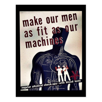 Make Our Men As Fit As Our Machines Post Cards