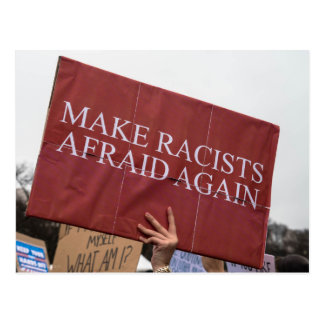 Make Racists Afraid Again Postcard