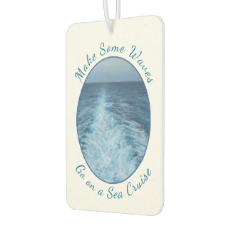 Make Some Waves Sea Cruise Car Air Freshener