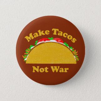 Make Tacos Not War 6 Cm Round Badge