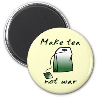 Make Tea Not War Funny Magnet Humor