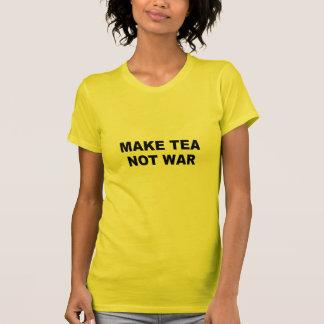 Make tea not war t shirts