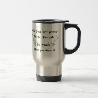 Make the Grass Greener Stainless Steel Travel Mug