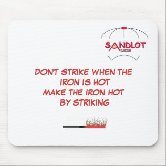 MAKE THE IRON HOT BY STRIKING MOUSE PAD