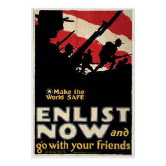 Make The World Safe ~ Enlist Now Poster