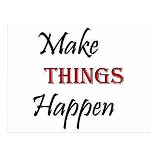Make Things Happen Postcard