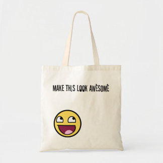 Make This Look Awesome Tote Canvas Bag