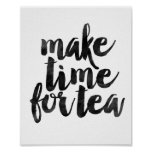 Make Time For Tea Poster