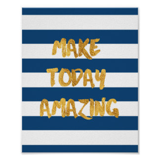 Make Today Amazing-Inspirational Poster Blue