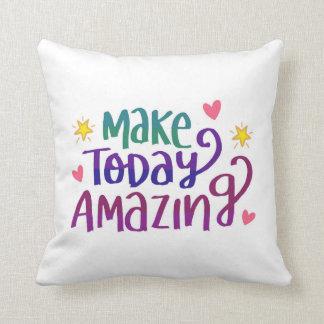 Make Today Amazing Polyester Throw Pillow