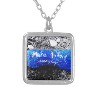 Make Today Amazing Silver Plated Necklace