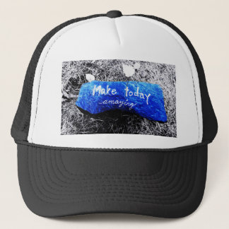 Make Today Amazing Trucker Hat
