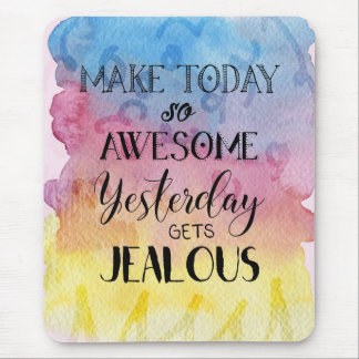 Make Today Awesome - Boho Gypsy Watercolor Mouse Pad