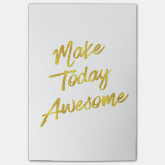 Make Today Awesome Gold Faux Foil Motivational Post-it Notes
