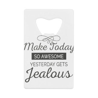 Make today awesome motivational quote
