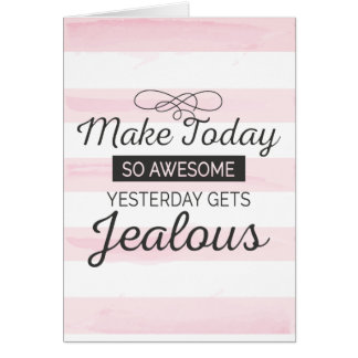 Make today awesome motivational quote card
