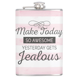 Make today awesome motivational quote hip flask