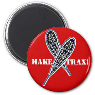 Make Trax! snowshoeing Promo Magnet crossed shoes!
