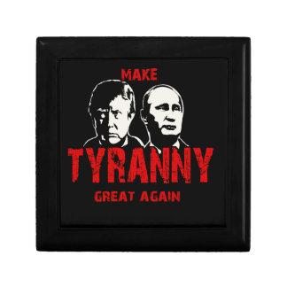 Make tyranny great again gift box