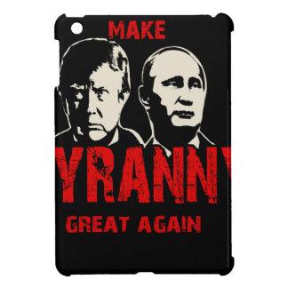 Make tyranny great again iPad mini case