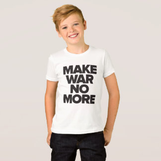 Make War No More (Kids) T-Shirt