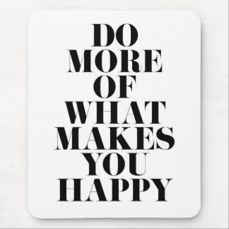 Make You Happy Minimal Motivational Quote Mouse Pad