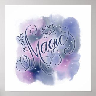 Make You Own Magic Poster