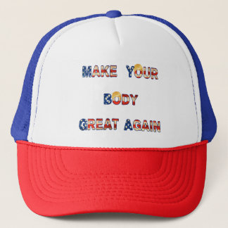Make Your Body Great Again With Trump Hair Funny Trucker Hat