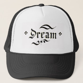 Make your dream come true trucker hat