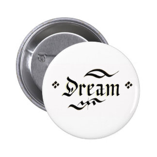 Make your dreams come true 6 cm round badge