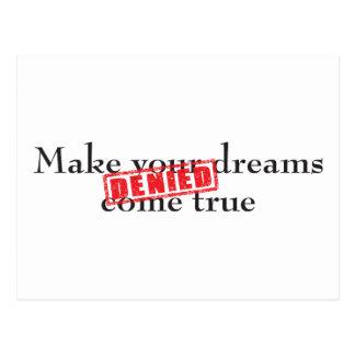 Make your dreams come true: DENIED Postcard