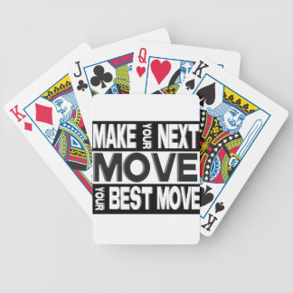 make your next move bicycle playing cards