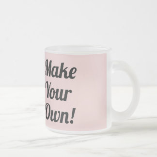 Make Your Own Custom Gift Frosted Glass Mug