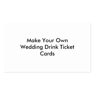 Drink tickets gifts t shirts art posters other gift for Make your own business cards template