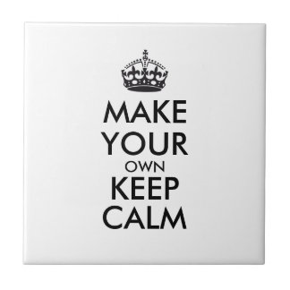 Make your own keep calm - black small square tile