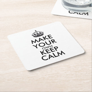 Make your own keep calm - black square paper coaster