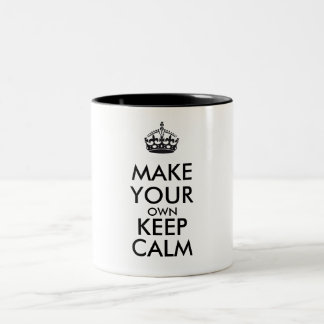 Make your own keep calm - black Two-Tone mug