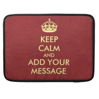 Make Your Own Keep Calm MacBook Sleeve