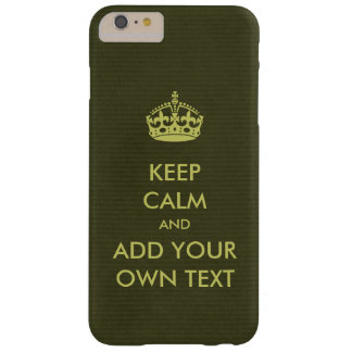 Make Your Own Keep Calm Product Olive Lime Barely There iPhone 6 Plus Case