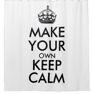 Make your own keep calm shower curtain