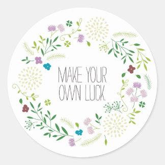 Make your own luck! round sticker