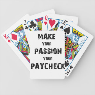 make your passion your paycheck bicycle playing cards