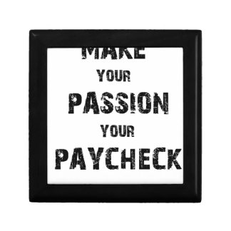 make your passion your paycheck gift box