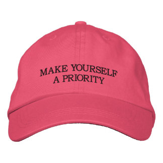 Make Yourself A Priority — Pink Embroidered Hat